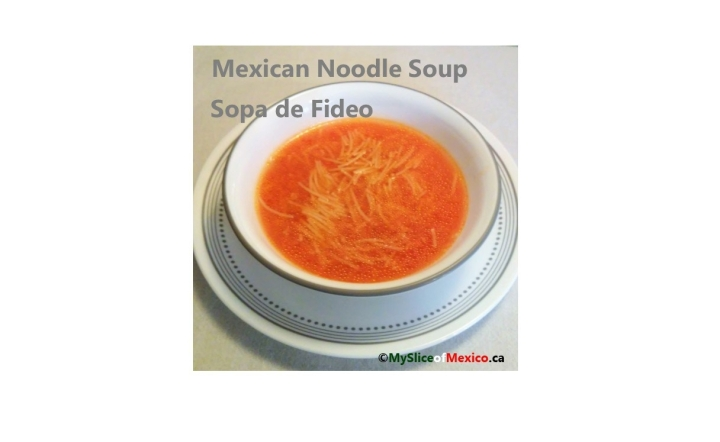 First Course: Mexican Style Noodle Soup  (Sopa de Fideo)