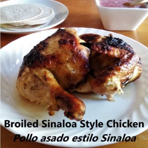 Broiled Sinaloa Style Chicken