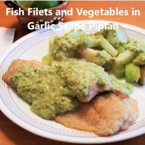 Fish Filets and Vegetables in Garlic Scape Pipian
