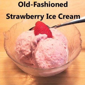 Old Fashioned Strwberry Ice Cream