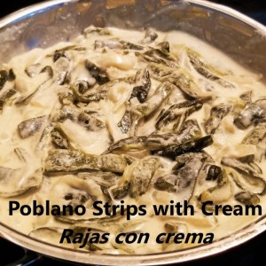 Poblano strips with cream