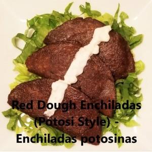 Red dough enchiladas My Slice of Mexico