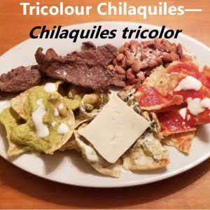 Chilaquiles tricolor My Slice of Mexico