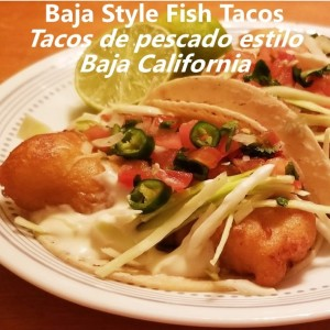 Fish Tacos Baja Style My Slice of Mexico