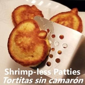 Shrimp-less Patties My Slice of Mexico